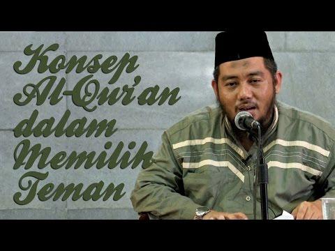 Video Singkat: Konsep Al-Qur'an Dalam Memilih Teman - Ustadz Abu Fairuz Ahmad Ridwan. Lc, MA