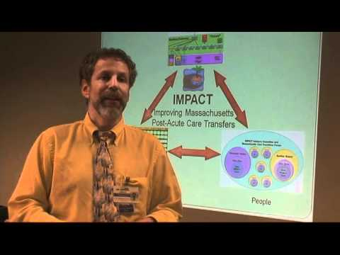 IMPACT Improving Massachusetts Post-Acute Care Transfers- Overview