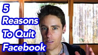 5 Reasons To Quit Facebook