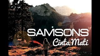 Download Lagu SAMSONS - Cinta Mati (Lyric Video) ᴴᴰ Gratis STAFABAND