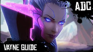 Vayne Guide - How to Play Vayne | League of Legends | Season 8