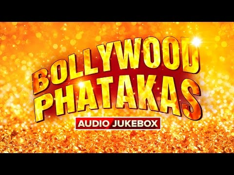 Bollywood Phatakas | Audio Jukebox