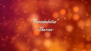 Sherina - Persahabatan (Instrumental Karaoke & Lyrics)