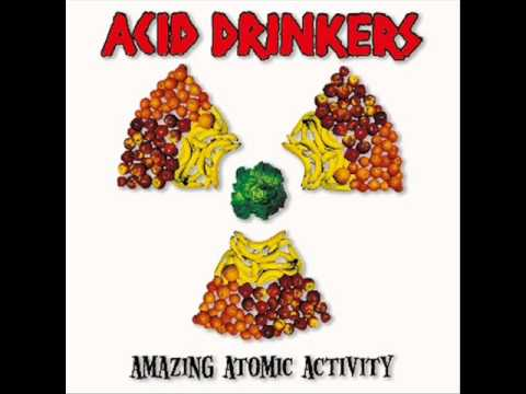 Acid Drinkers - Wake Up! Here Come The Acids