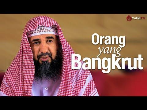 Ceramah Singkat: Orang Yang Bangkrut - Syaikh Prof. Dr. Sulaiman Ar-Ruhaili.