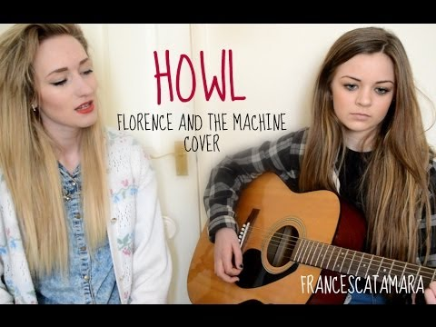 howl florence and the machine acoustic cover by tam fran youtube. Black Bedroom Furniture Sets. Home Design Ideas