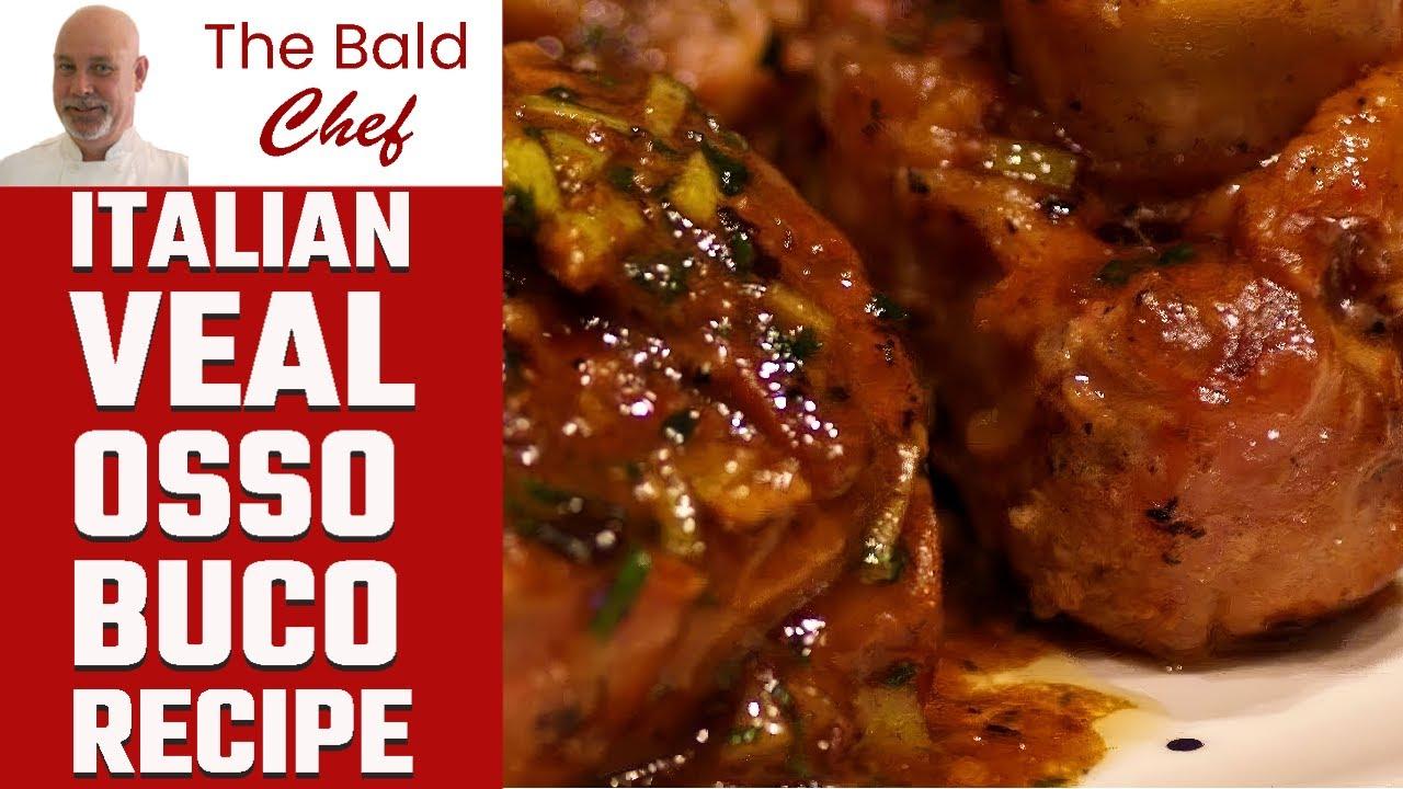 Italian Veal Osso Buco Recipe - YouTube