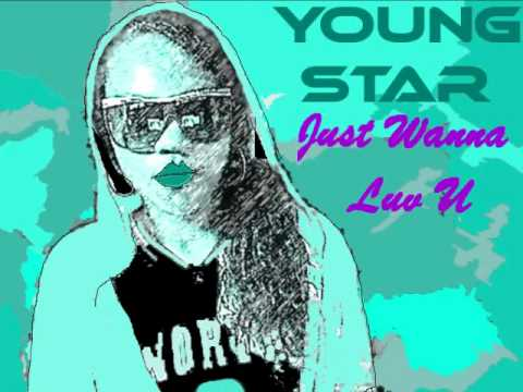 Young Star - Just Wanna Luv U