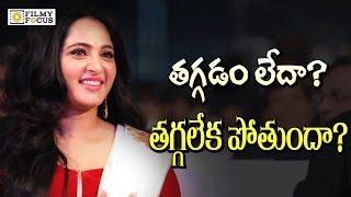 Anushka Shetty Weight issue in Bahubali 2