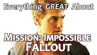 Everything GREAT About Mission: Impossible - Fallout!