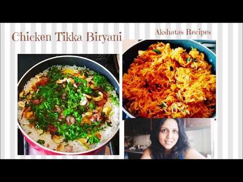 CHICKEN TIKKA BIRYANI|Akshatas Recipes|Episode 224