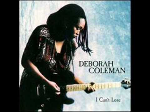 Deborah Coleman - My Love Belongs To You