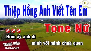 Karaoke Thiệp Hồng Anh Viết Tên Em Tone Nữ Nhạc Sống | Trọng Hiếu