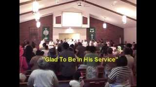 """Glad To Be In His Service"" Sanctuary Choir"