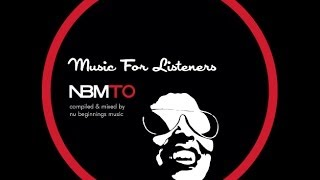 DEEP SOULFUL HOUSE - Music For Listeners - NBMTO NOV 2013