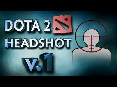 Top 10 DOTA2 Headshots v1