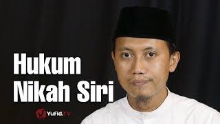 Konsultasi Syariah: Hukum Nikah Siri - Ustadz Ammi Nur Baits