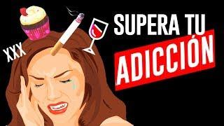 Qué es una adicción y cómo superarla | Cómo superar adicciones 1