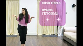 HIGH HEELS TE NACHCHE| DANCE TUTORIAL | KI & KA | Meet Bros ft. Jaz Dhami | Yo Yo Honey Singh
