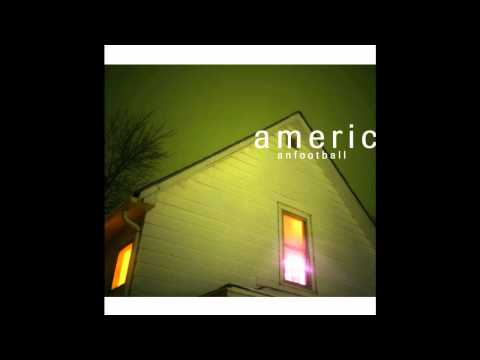 American Football - You Know I Should Be Leaving Soon
