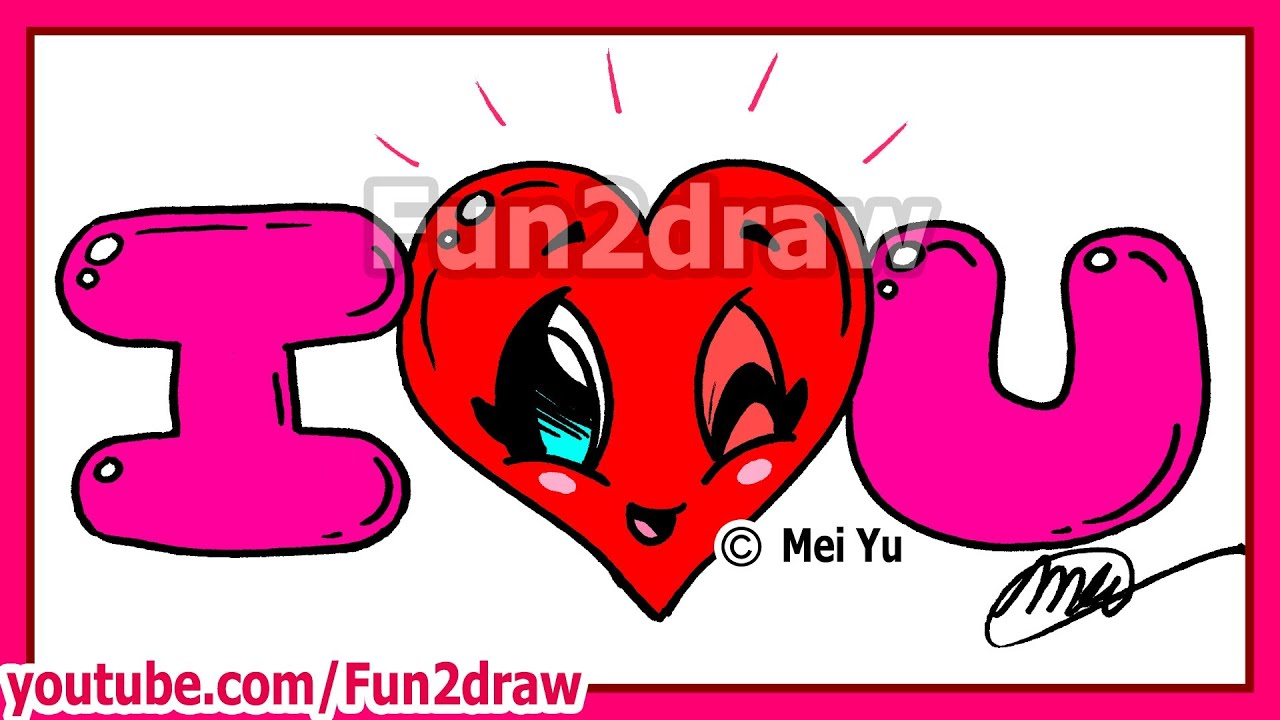 How To Draw I Love You Valentine Heart Bubble Letters