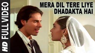 download lagu Mera Dil Tere Liye Dhadakta Hai Full Song  gratis