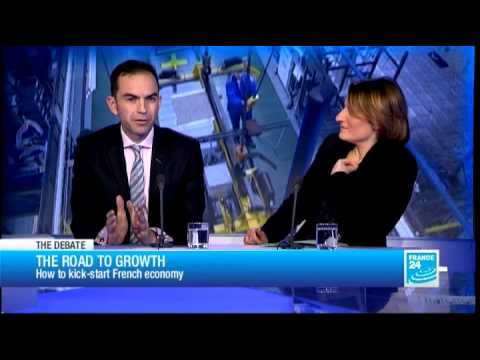 THE DEBATE - The road to growth: How to kick-start the French economy (Part 1)