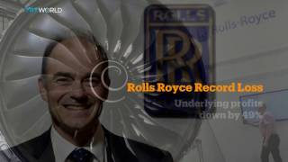 Money Talks: Rolls-Royce reports record loss