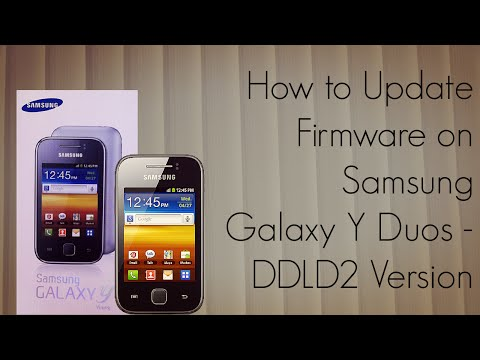 How to Update Firmware on Samsung Galaxy Y Duos - DDLD2 Version