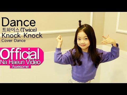 나하은 (Na Haeun) - 트와이스 (Twice) - Knock Knock 댄스커버