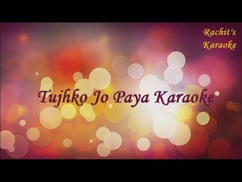 Tujhko Jo Paya (Karaoke) - Crook