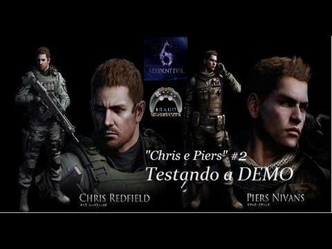 Resident Evil 6 Chris e Piers #2: Testando DEMO