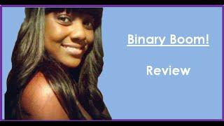 Binary Boom| Binary Boom Review| What Is Binary Boom?