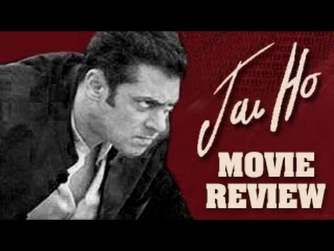 JAI HO Movie Review : A MUST WATCH