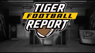 Tiger Football Report - Season 2, Episode 12 -- Guest Host Zach Maskavich