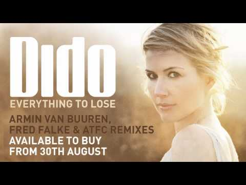 Dido - Everything To Lose (ATFC Remix)