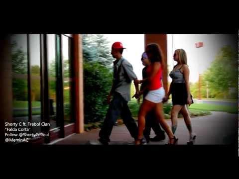 Shorty C ft Trebol Clan FALDA CORTA (OFFICIAL MUSIC VIDEO)