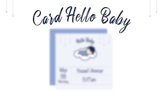 Ai || Card Hello Baby 👶🏻💙.