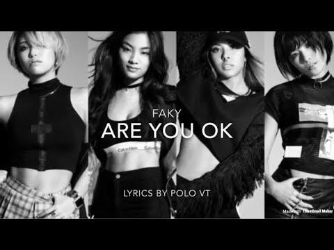 Faky - Are You Okay Lyrics