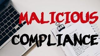 r/MaliciousCompliance | fresh | STORY TIME ep. 32