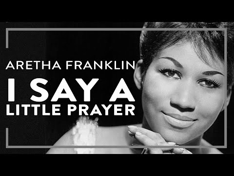 Aretha Franklin - I Say A Little Prayer (Lyric Video)