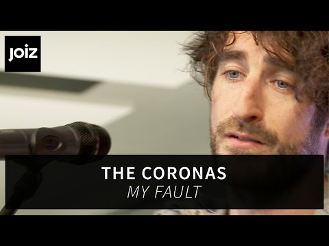 The Coronas - My Fault