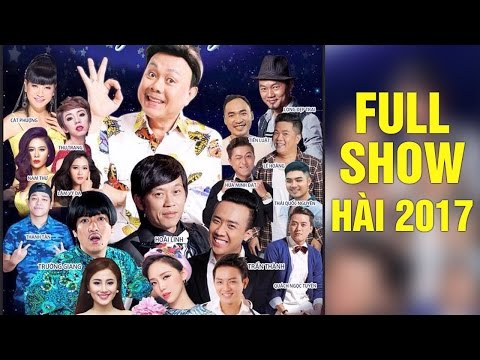 Hài 2017 Hoài Linh, Chí Tài | Liveshow Hài Hay 2017 Hoài Linh, Chí Tài, Trường Giang, Trấn Thành thumbnail