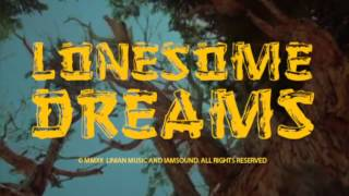 """Lord Huron - Lonesome Dreams - """"I Will Be Back One Day"""""""