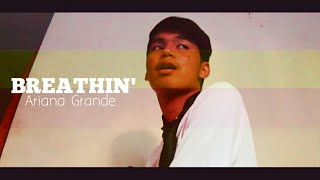 Ariana Grande - Breathin - Cover by 15 years old Aaron