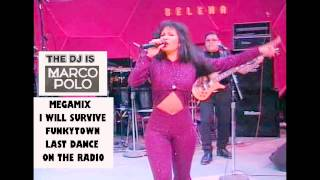 SELENA 70 Medley RMX- I Will Survive/Funkytown/Last Dance/On The Radio