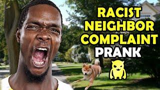 Racist Neighbor Complaint Prank - Ownage Pranks