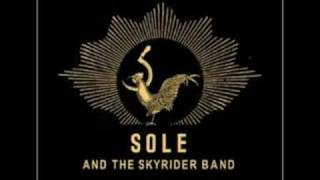 Watch Sole  The Skyrider Band Sound Of Head On Concrete video