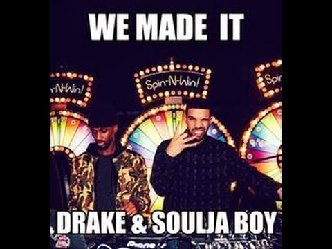 Drake Ft. Soulja Boy we Made It Instrumental With Hook ( Drake Open Verse) video