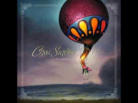 Circa Survive - The Greatest Lie